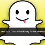Snapchat and Kids: What Every Parent Needs to Know?