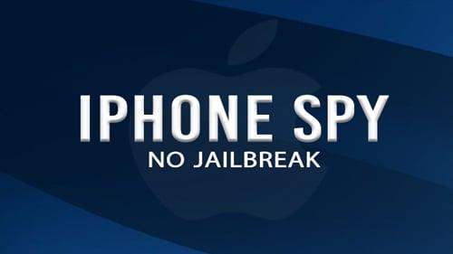 iphone spy app no jailbreak